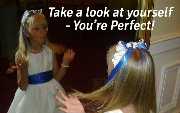 You're Perfect!